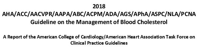 La nueva guía de tratamiento del colesterol 2018 AHA /ACC