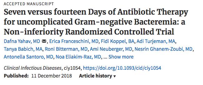 Siete versus catorce días de tratamiento con antibióticos para la bacteriemia gramnegativa no complicada: un ensayo controlado aleatorizado de no inferioridad2018