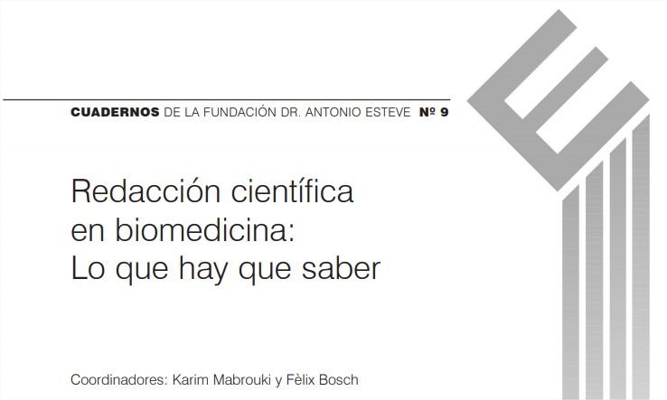 Libro – Redacción científica en biomedicina: Lo que hay quesaber