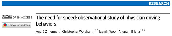 La necesidad de velocidad: estudio observacional de los comportamientos de conducción delmédico.