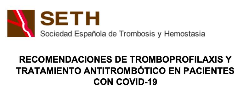 RECOMENDACIONES DE TROMBOPROFILAXIS Y TRATAMIENTO ANTITROMBÓTICO EN PACIENTES CONCOVID-19