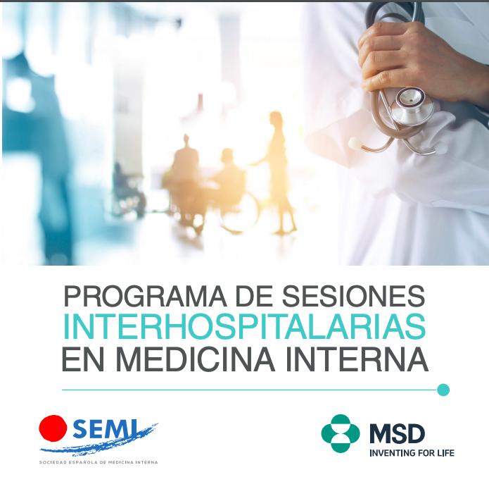 I PROGRAMA DE SESIONES INTERHOSPITALARIAS EN MEDICINA INTERNA –SEMI