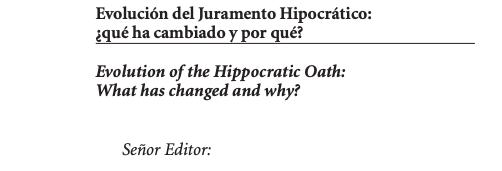 Evolución del Juramento Hipocrático: ¿qué ha cambiado y porqué?