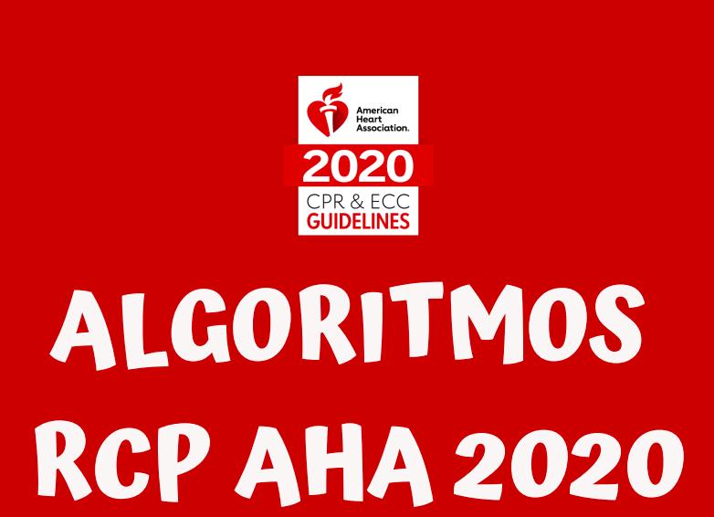 ALGORITMOS RCP AHA 2020: adultos ypediatría