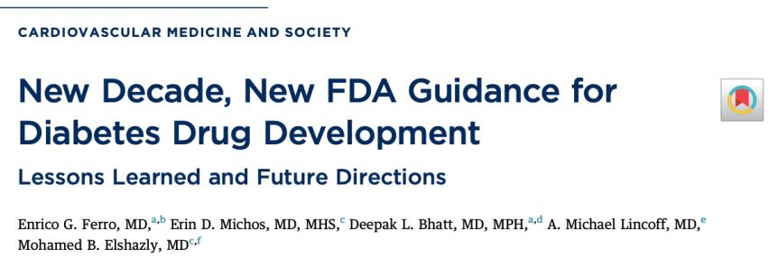 Nueva década, nueva guía de la FDA para el desarrollo de medicamentos contra la diabetes: lecciones aprendidas y direccionesfuturas