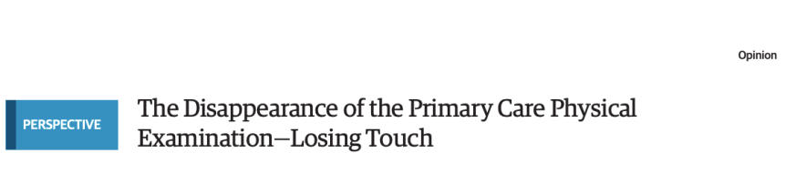 La desaparición del examen físico de la atención primaria: pérdida deltacto