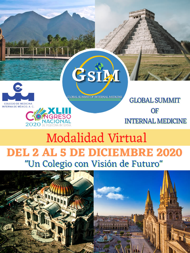 GSIM: Global Summit of Internal Medicine y XLIII Congreso Nacional de Medicina Interna del 2 al 5 de diciembre.