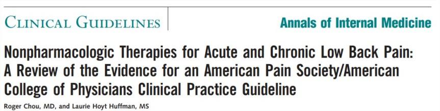 Terapias no farmacológicas para el dolor lumbar agudo y crónico: una revisión de la evidencia de una guía de práctica clínica de la Sociedad Estadounidense del Dolor / Colegio Estadounidense deMédicos