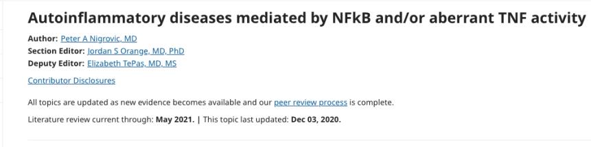 Enfermedades autoinflamatorias mediadas por NFkB y / o actividad aberrante deTNF